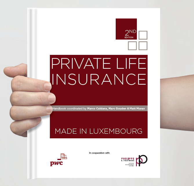 PRIVATE LIFE INSURANCE - MADE IN LUXEMBOURG : un testo redatto da professionisti per professionisti